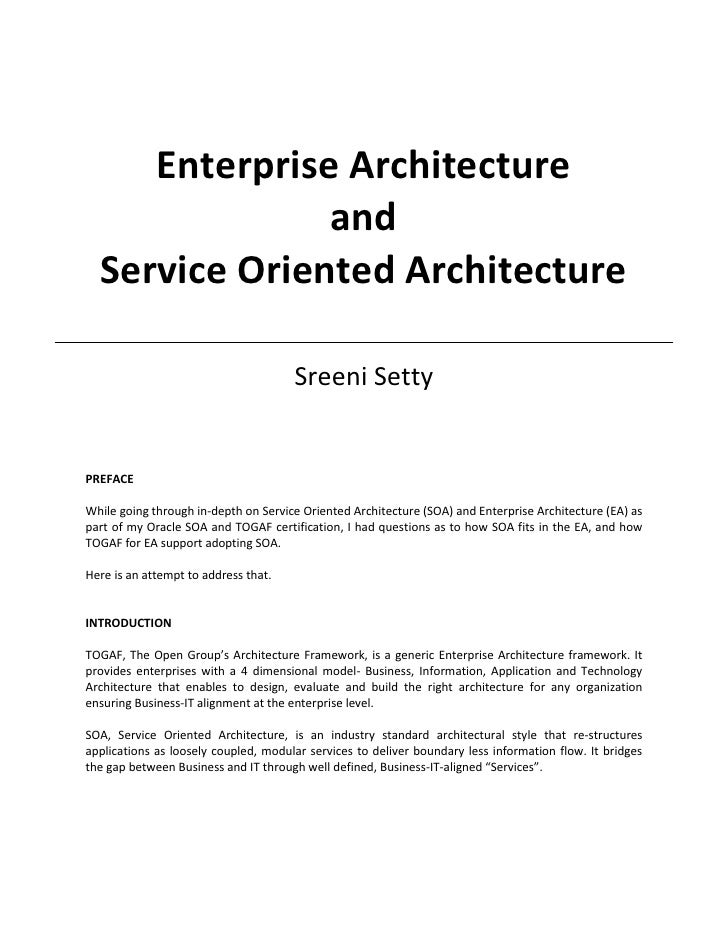 Enterprise Architecture                and   Service Oriented Architecture                                        Sreeni S...