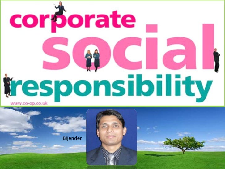 Corporate Social responsibility- CSR