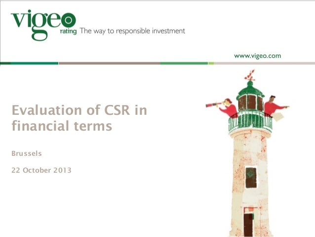 Evaluation of CSR in financial terms Brussels 22 October 2013