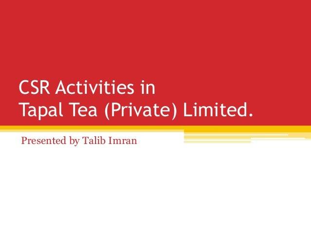 CSR Activities in Tapal Tea
