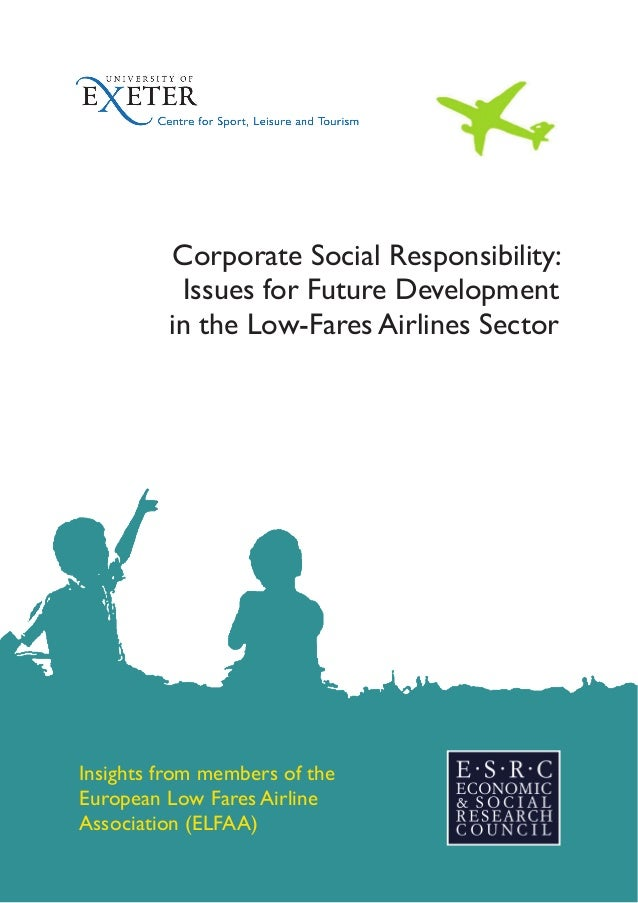 Corporate Social Responsibility: Issues for Future Development in the Low-Fares Airlines Sector  Insights from members of ...