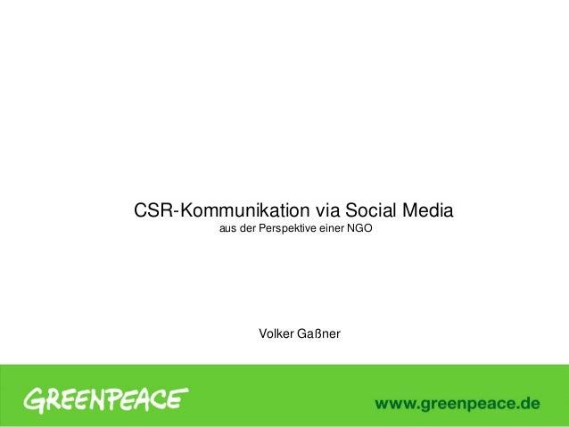 CSR-Kommunikation via Social Media aus der Perspektive einer NGO  Volker Gaßner