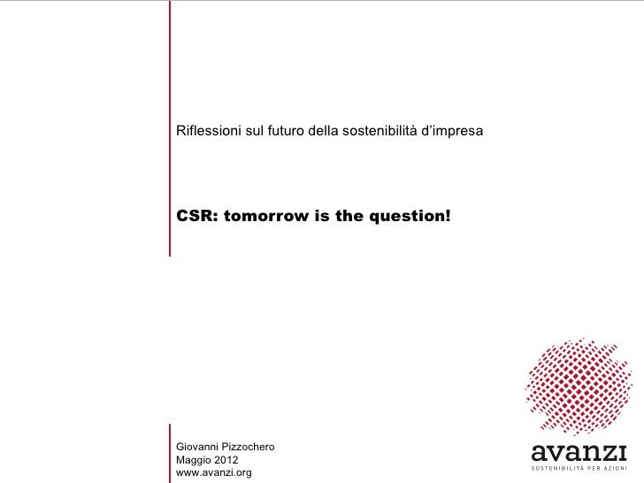 CSR: the next big thing