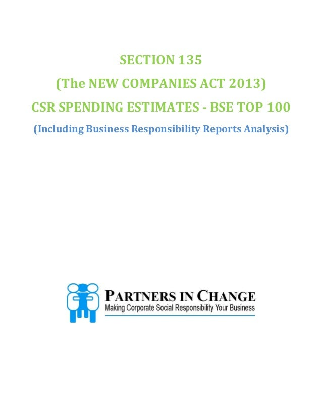 SECTION 135 (The NEW COMPANIES ACT 2013) CSR SPENDING ESTIMATES - BSE TOP 100 (Including Business Responsibility Reports A...
