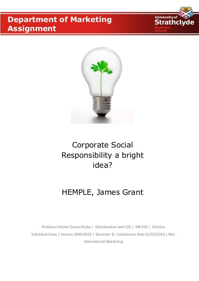hypothesis of csr Stockholder theory maintains that profit for stock owners represents the main moral obligation of the corporation stakeholder theory takes the view that groups other than the stockholders, such as the community at large, have a vested interest in the management of the corporation the types of corporate social responsibility typically align with the.