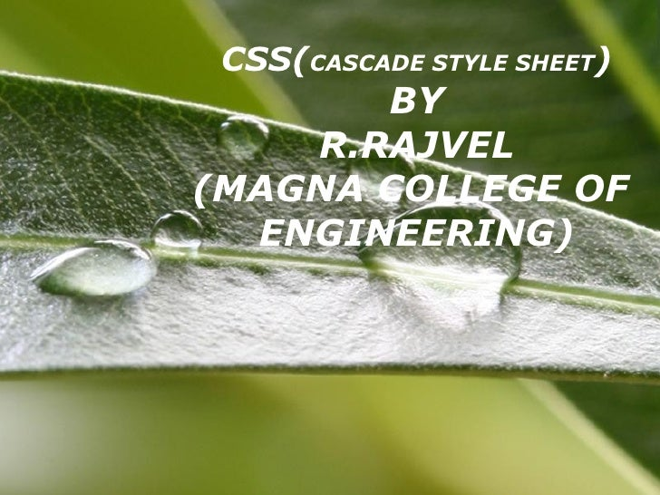 CSS( CASCADE STYLE SHEET ) BY R.RAJVEL (MAGNA COLLEGE OF  ENGINEERING)