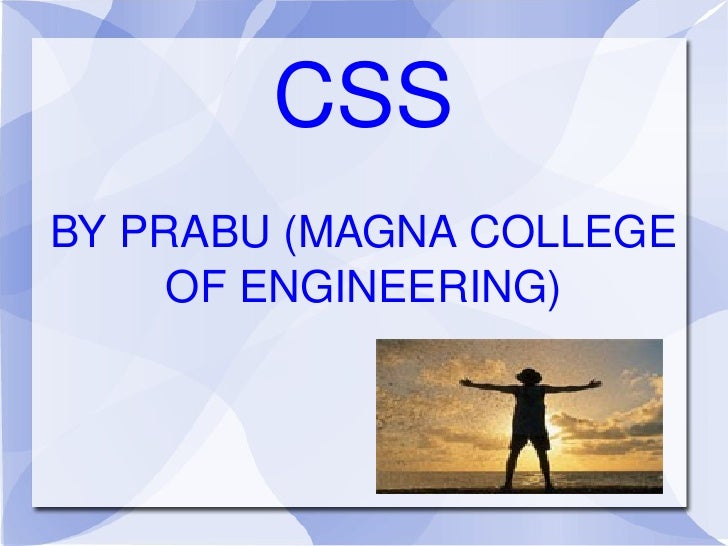 CSS BY PRABU (MAGNA COLLEGE OF ENGINEERING)