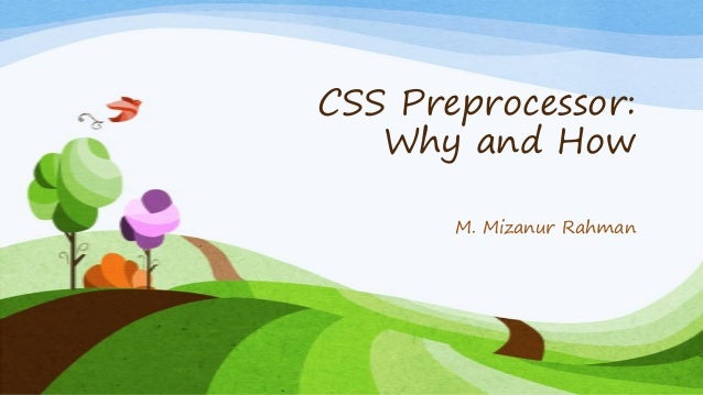 CSS preprocessor: why and how
