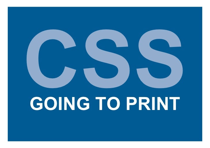 CSS GOING TO PRINT