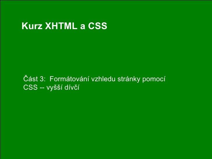 CSS - vyšší dívčí