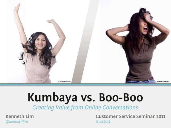 Kumbaya vs Boo-Boo: Creating Value from Online Interactions