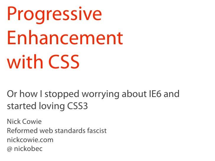Progressive enhancement with CSS3