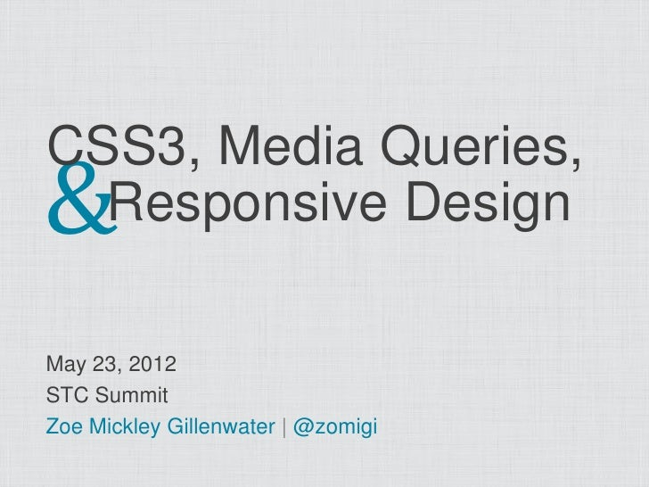 CSS3, Media Queries, and Responsive Design