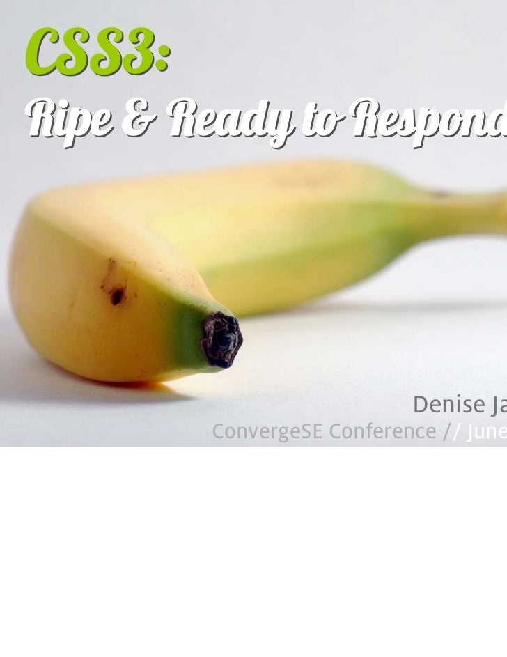 CSS3: Ripe and Ready to Respond