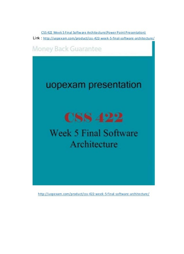css 422 software architecture Css 422 week 5 software architecture project css 422 week 5 dqs and summary.