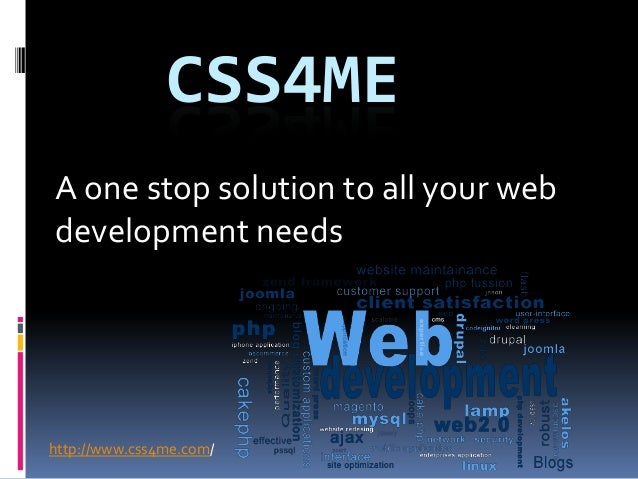 CSS4MEA one stop solution to all your webdevelopment needshttp://www.css4me.com/