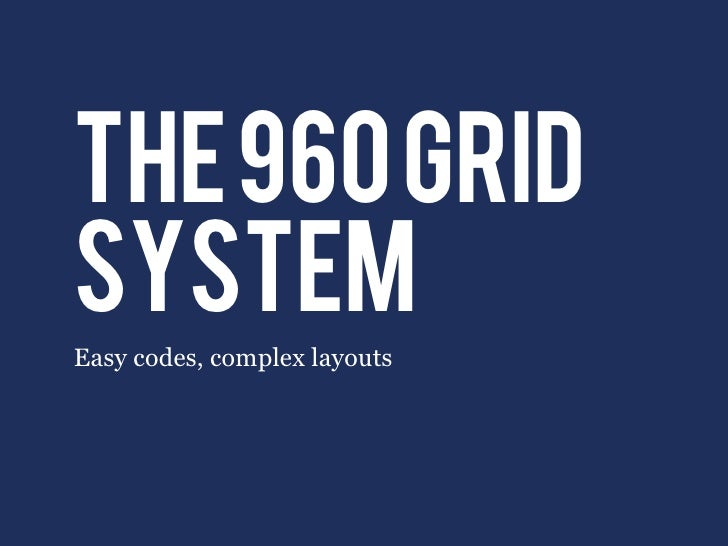 the 960 gridsystemEasy codes, complex layouts