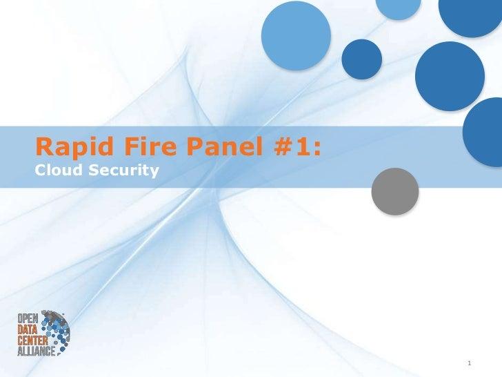 Rapid Fire Panel #1:Cloud Security                       1