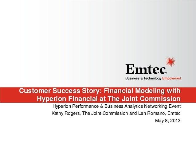 Customer Succcess Story: Financial Modeling at Medinah 2013