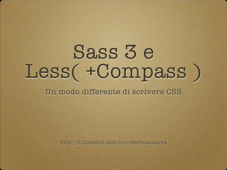 Sass, Less and Compass