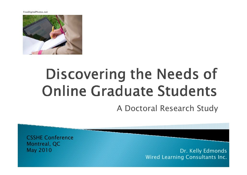 A Doctoral Research Study CSSHE Conference Montreal, QC May 2010 Dr. Kelly Edmonds Wired Learning Consultants Inc. FreeDig...