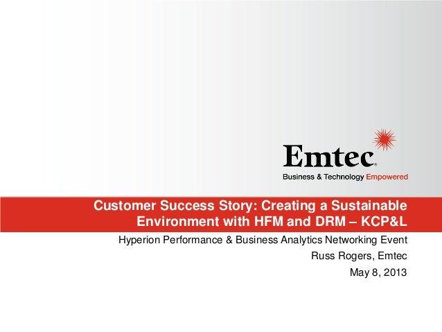 Customer Success Story HFM & DRM at Medinah 2013