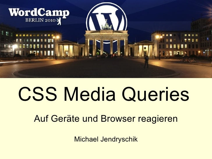 CSS Media Queries Auf Geräte und Browser reagieren Michael Jendryschik