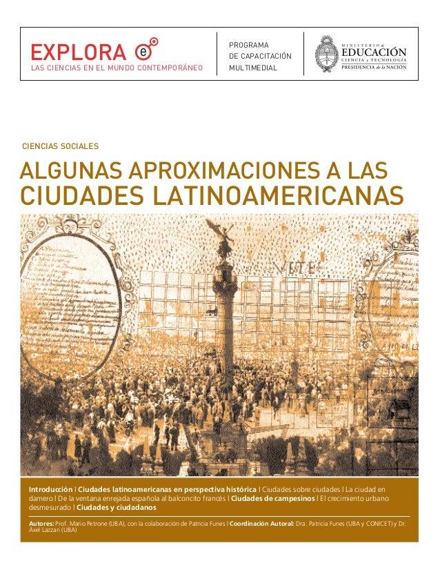 Algunas aproximaciones a las ciudades latinoamericanas.