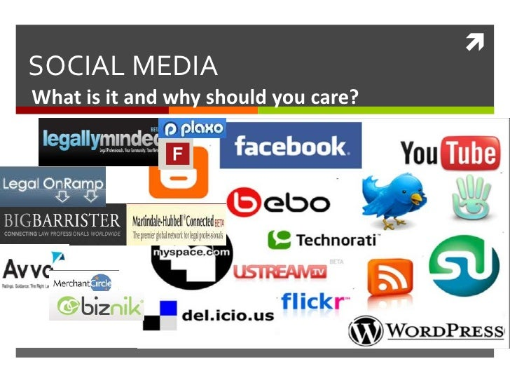 SOCIAL MEDIA	<br />What is it and why should you care?<br />