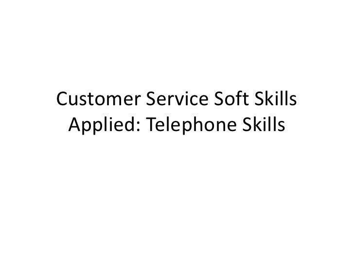 Cs Soft Skills Applied   Telephone Skills