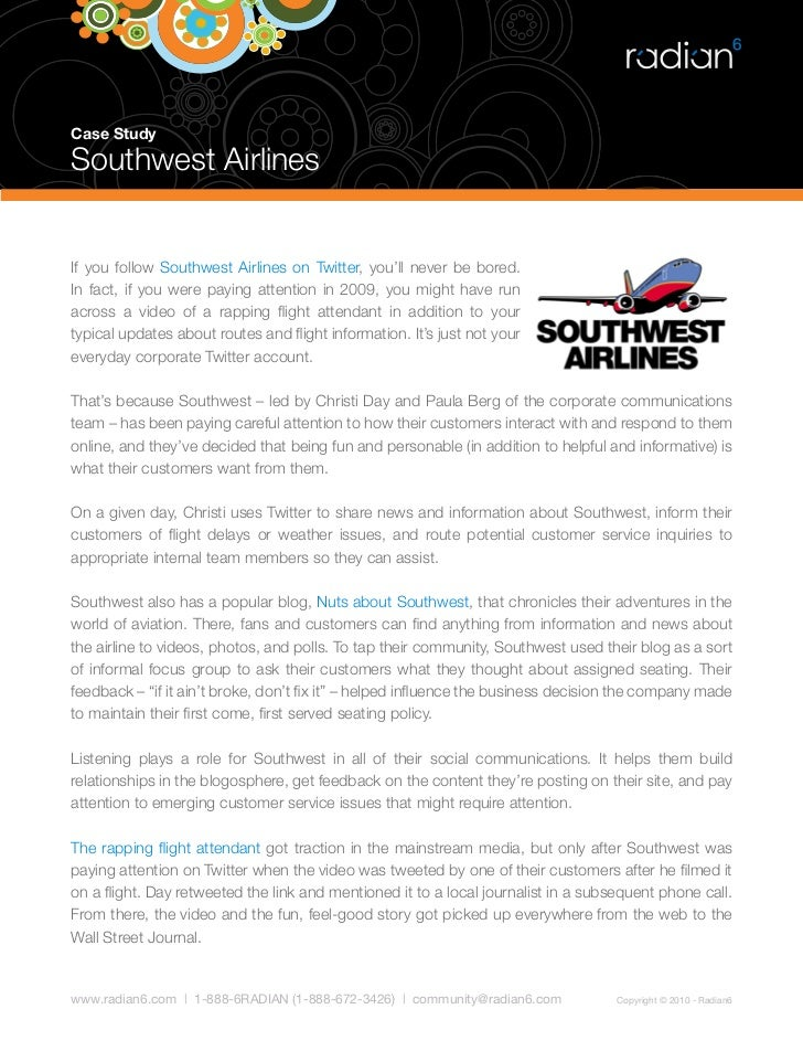 Case Study  Southwest Airlines   If you follow Southwest Airlines on Twitter, you'll never be bored. In fact, if you were ...