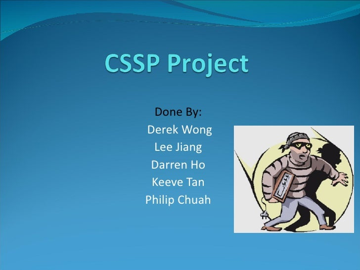Done By: Derek Wong Lee Jiang Darren Ho Keeve Tan Philip Chuah
