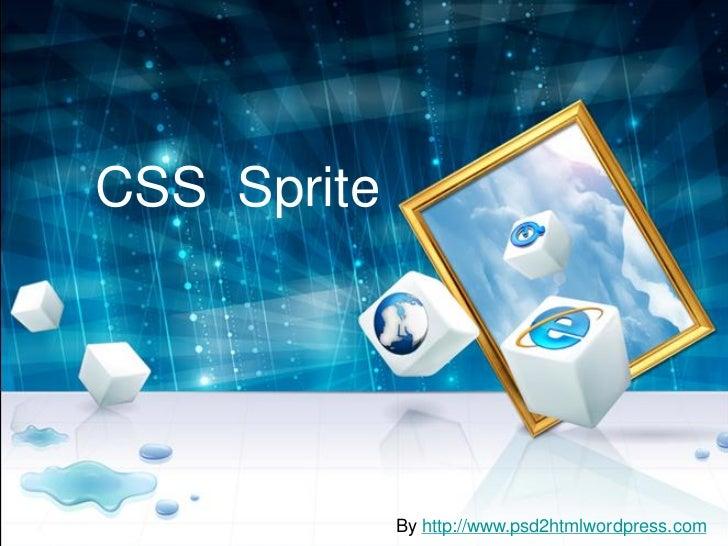 CSS Sprite             By http://www.psd2htmlwordpress.com