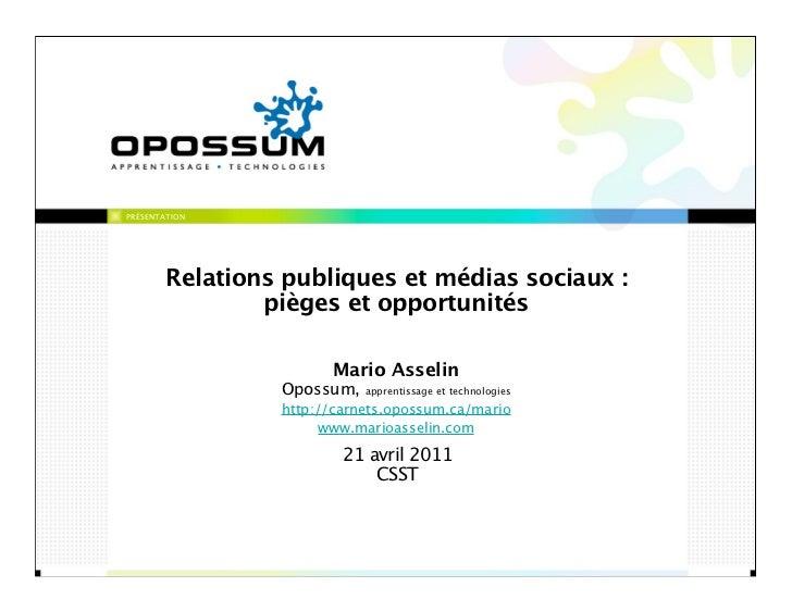 PRÉSENTATION        Relations publiques et médias sociaux :                pièges et opportunités                       Ma...