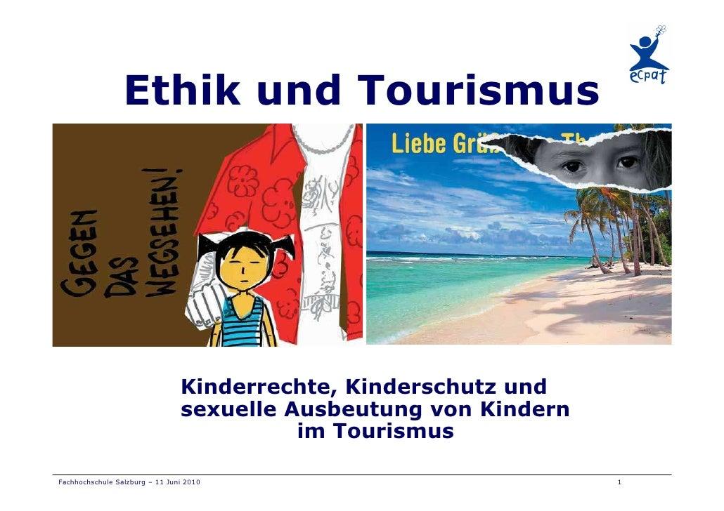 Ethik und Tourismus                                     Kinderrechte, Kinderschutz und                                 sex...