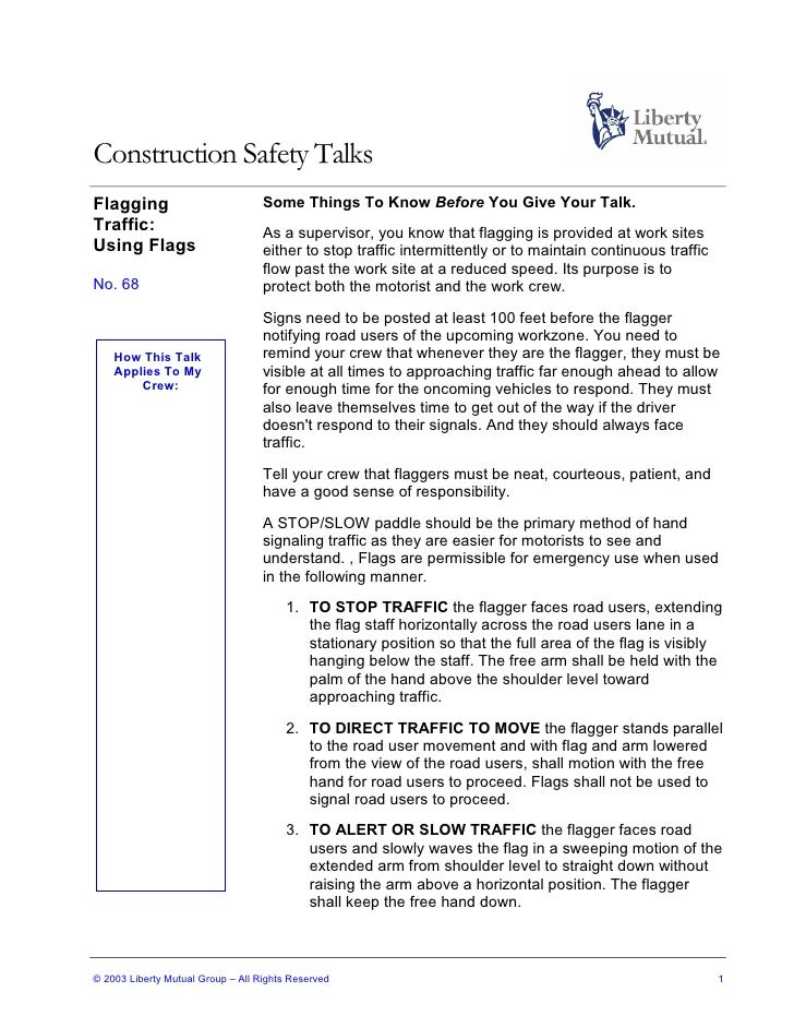 Construction Safety Talks Flagging                           Some Things To Know Before You Give Your Talk. Traffic:      ...