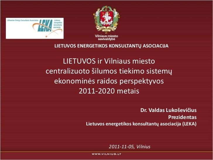 Tarybos seminaras. Šilumos tiekimo sistemų ekonominės raidos perspektyvos