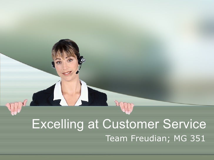 Excelling at Customer Service Team Freudian; MG 351