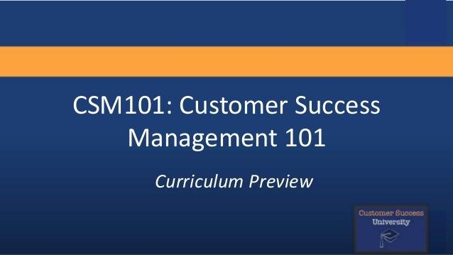 Customer Success Management 101 Curriculum Preview