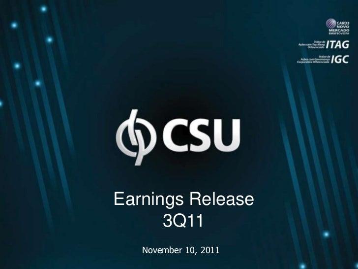 Earnings Release      3Q11   November 10, 2011
