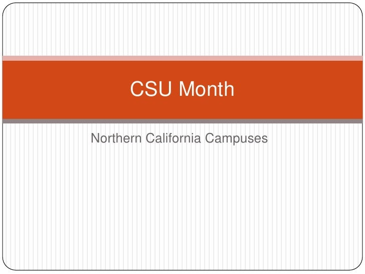 CSU MonthNorthern California Campuses
