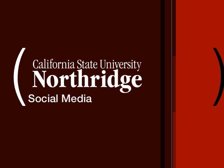 CSUN Social Media Messaging