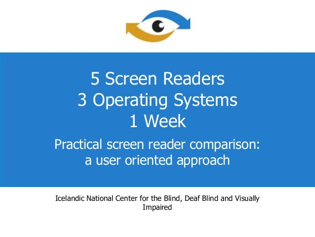 Csun 2011   5 screenreaders-3 operating systems - 1 week - presentation