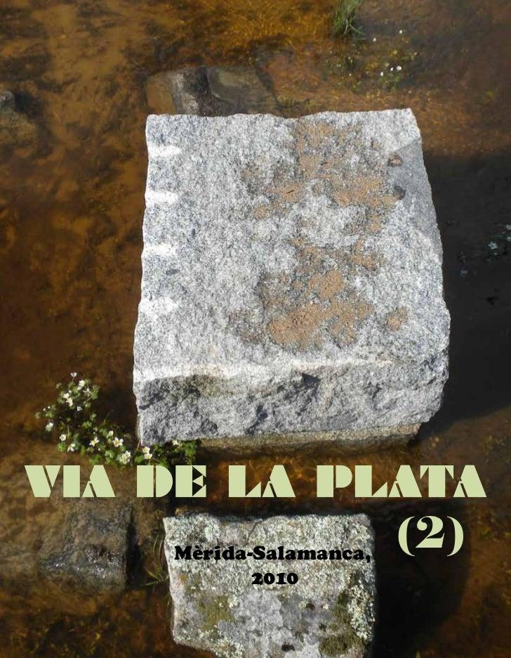 Mèrida-Salamanca,                    (2)       2010