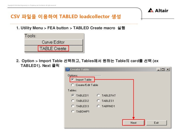 Copyright © 2009 Altair Engineering, Inc. Proprietary and Confidential. All rights reserved.     CSV 파일을 이용하여 TABLED loadc...