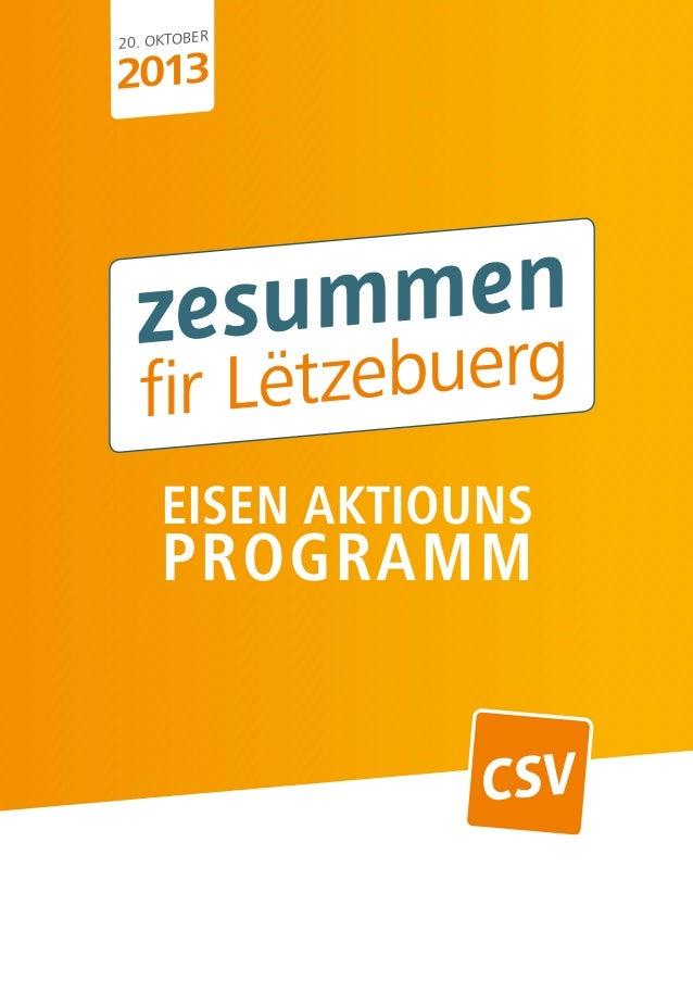 zesummen fir Lëtzebuerg EISEN AKTIOUNS PROGRAMM 2013 20. OKTOBER