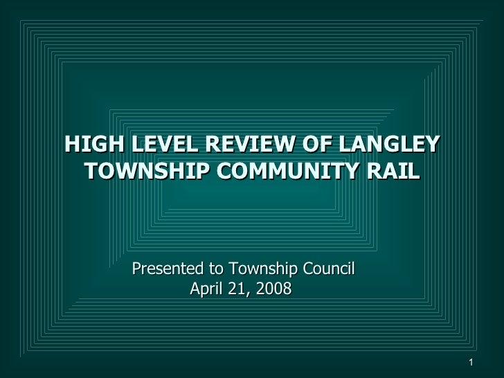 Township of Langley Community Rail Study Council Presentation April 21