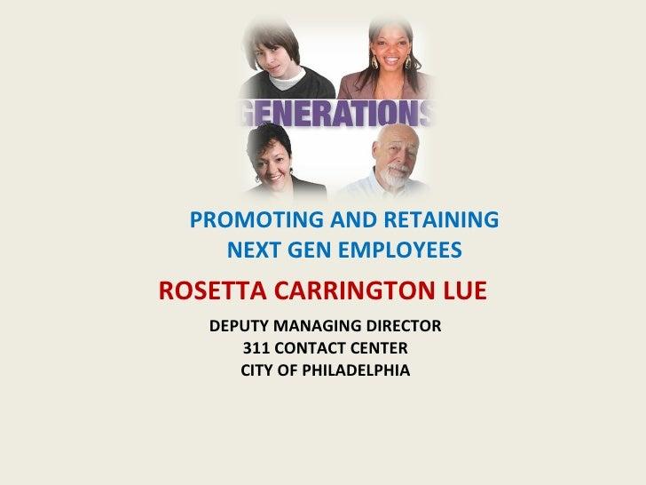 DEPUTY MANAGING DIRECTOR 311 CONTACT CENTER CITY OF PHILADELPHIA <ul><li>ROSETTA CARRINGTON LUE </li></ul>PROMOTING AND RE...