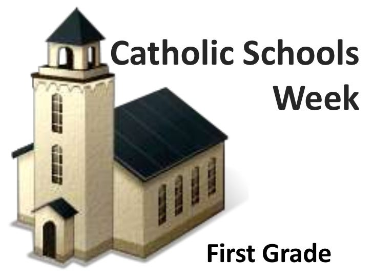 Catholic Schools           Week      First Grade