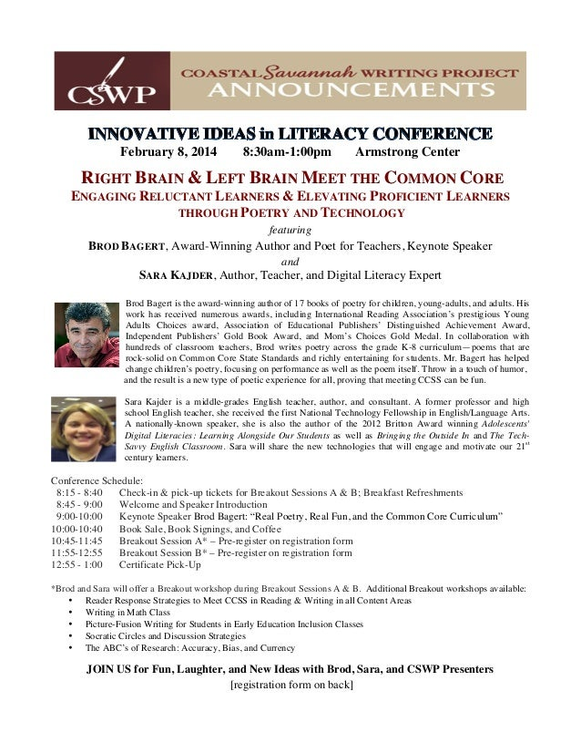 February 8, 2014 8:30am-1:00pm Armstrong Center RIGHT BRAIN & LEFT BRAIN MEET THE COMMON CORE ENGAGING RELUCTANT LEARNERS ...